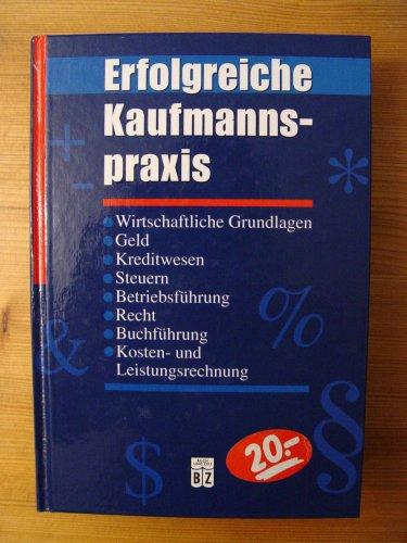9783816698876: Erfolgreiche Kaufmannspraxis