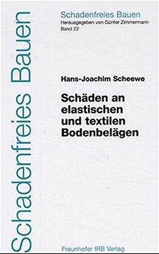 Schäden an elastischen und textilen Bodenbelägen: Hans-Joachim Scheewe