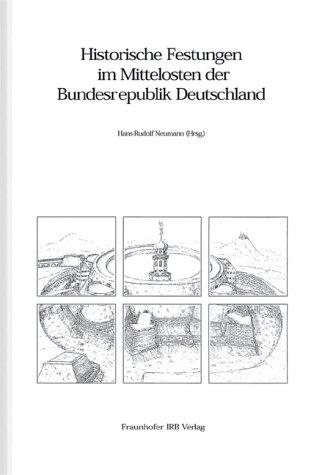 9783816747260: Historische Festungen im Mittelosten der Bundesrepublik Deutschland