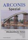 9783816762652: Arconis Spezial 2. Ultrahochfester Beton.