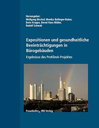 9783816764083: Expositionen und gesundheitliche Beeinträchtigungen in Bürogebäuden. Ergebnisse des ProKlima-Projekts