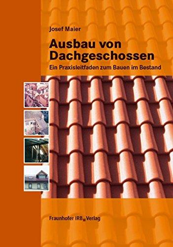 Ausbau von Dachgeschossen: Josef Maier
