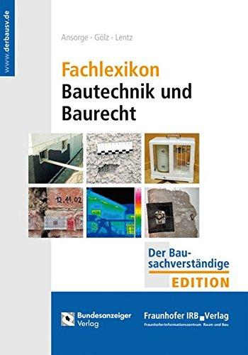 Fachlexikon Bautechnik und Baurecht: Dieter Ansorge