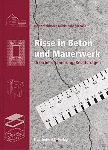 9783816774051: Risse in Beton und Mauerwerk: Ursachen, Sanierung, Rechtsfragen