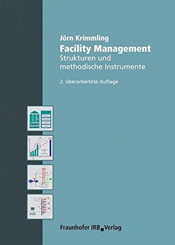 9783816774983: Facility Management: Strukturen und methodische Instrumente