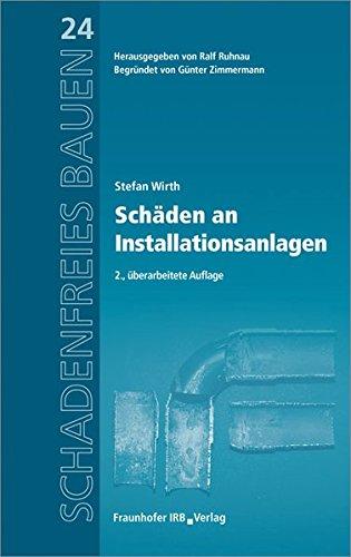 Schäden an Installationsanlagen: Stefan Wirth