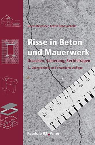 Risse in Beton und Mauerwerk: Heinz Meichsner