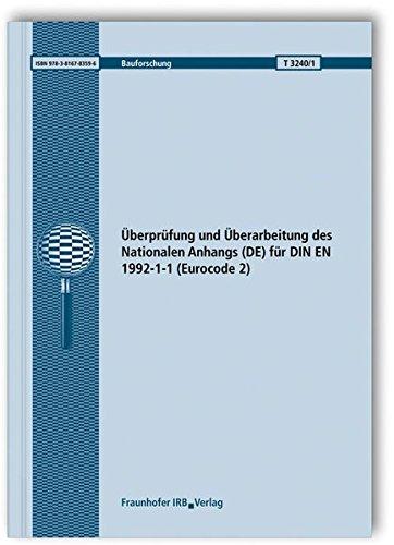 Überprüfung und Überarbeitung des Nationalen Anhangs (DE) für DIN EN 1992-1-1 (...