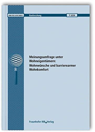 9783816784937: Meinungsumfrage unter Wohneigentümern: Wohnwünsche und barrierearmer Wohnkomfort. Abschlussbericht