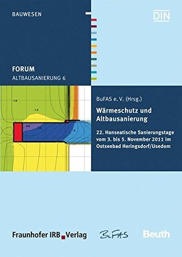 Forum Altbausanierung 6. Wärmeschutz und Altbausanierung: Helmuth Venzmer