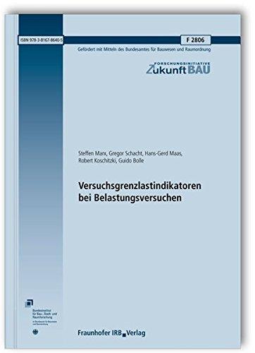 9783816786405: Versuchsgrenzlastindikatoren bei Belastungsversuchen. Abschlussbericht