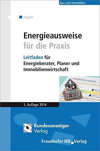Energieausweise für die Praxis: Fraunhofer Irb Stuttgart