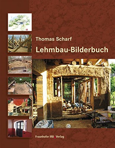 Lehmbau-Bilderbuch: Thomas Scharf
