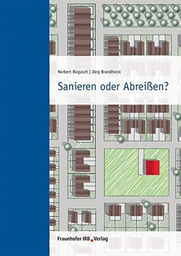Sanieren oder Abreißen?: Norbert Bogusch