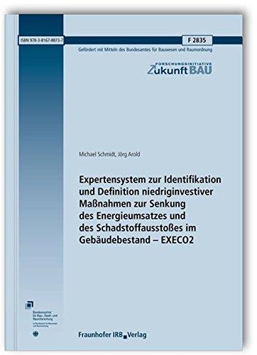 Expertensystem zur Identifikation und Definition niedriginvestiver Maßnahmen zur Senkung des ...
