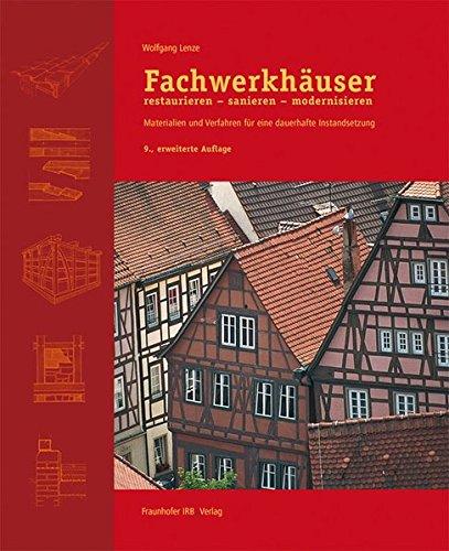 9783816789499: Fachwerkhäuser restaurieren - sanieren - modernisieren