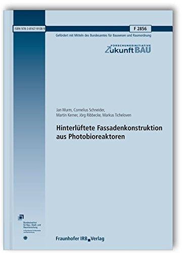 9783816791089: Hinterlüftete Fassadenkonstruktion aus Photobioreaktoren. Abschlussbericht