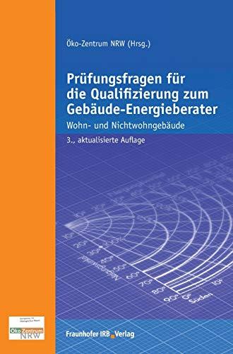 Prüfungsfragen für die Qualifizierung zum Gebäude-Energieberater: Volker Beckmann