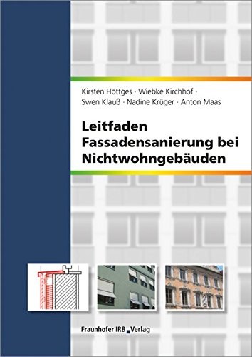 Leitfaden Fassadensanierung bei Nichtwohngebäuden: Kirsten Höttges