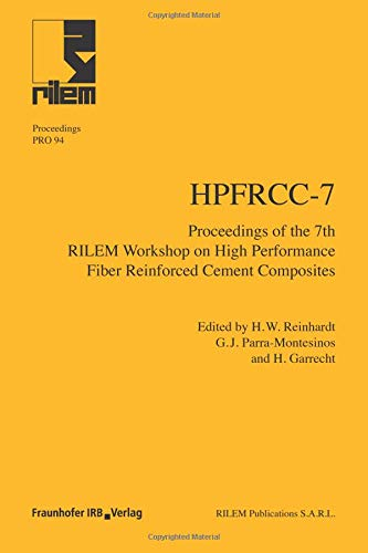 9783816793960: HPFRCC-7: Proceedings of the 7th RILEM Workshop on High Performance Fiber Reinforced Cement Composites