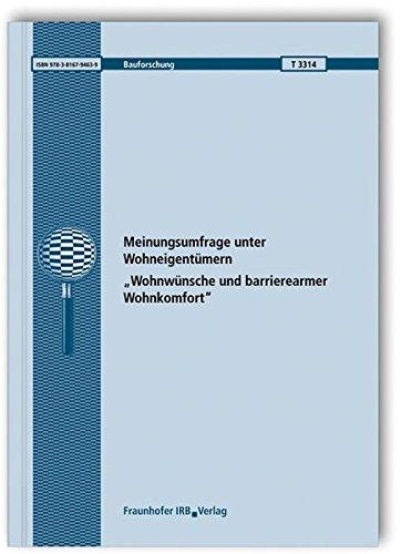9783816794639: Meinungsumfrage unter Wohneigentümern: Wohnwünsche und barrierearmer Wohnkomfort. Abschlussbericht