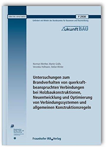 Untersuchungen zum Brandverhalten von querkraftbeanspruchten Verbindungen bei Holzbaukonstruktionen...