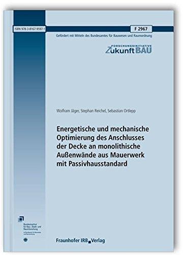 Energetische und mechanische Optimierung des Anschlusses der Decke an monolithische Außenw&...