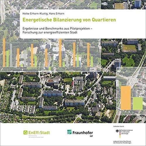 9783816796299: Energetische Bilanzierung von Quartieren: Ergebnisse und Benchmarks aus Pilotprojekten - Forschung zur energieeffizienten Stadt