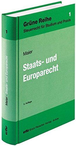 Staats- und Europarecht: Walter R. Maier