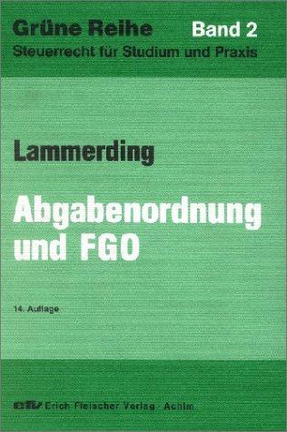 9783816810247: Abgabenordnung, Finanzgerichtsordnung und Nebengesetze.