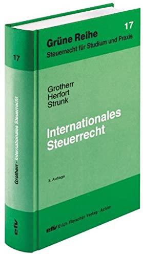 Internationales Steuerrecht: Siegfried Grotherr