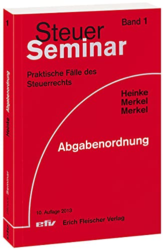 9783816830108: Steuer-Seminar Abgabenordnung: Praktische F�lle des Steuerrechts