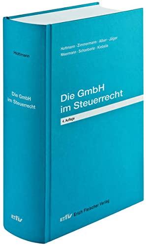 Die GmbH im Steuerrecht: Jürgen Hottmann