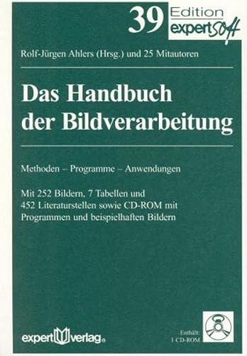 Das Handbuch der Bildverarbeitung: Methoden, Programme, Anwendungen (Paperback)