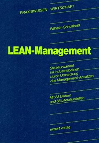 9783816911760: Lean Management: Strukturwandel im Industriebetrieb durch Umsetzung des Management-Ansatzes
