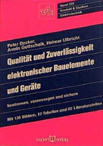 9783816911845: Qualität und Zuverlässigkeit elektronischer Bauelemente und Geräte bestimmen, voraussagen und sichern.