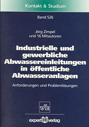 Industrielle und gewerbliche Abwassereinleitungen in öffentliche Abwasseranlagen: J�rg Zimpel