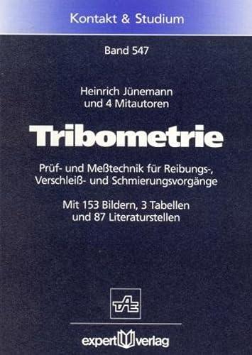 9783816914457: Tribometrie: Prüf- und Meßtechnik für Reibungs-, Verschleiß- und Schmierungsvorgänge