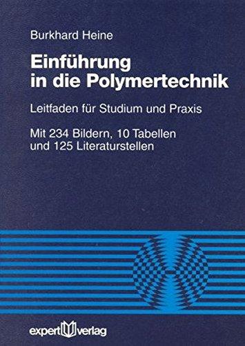 9783816915485: Einf�hrung in die Polymertechnik: Leitfaden f�r Studium und Praxis