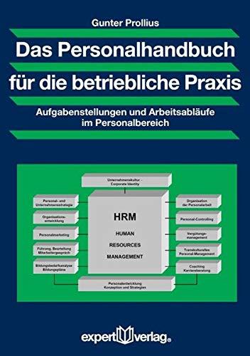 9783816915492: Personalarbeit in der täglichen Praxis: Praxisnaher Überblick über Aufgabenstellungen, Sachzusammenhänge und Arbeitsabläufe im Personalbereich. Ein Übungsbuch mit zahlreichen Beispielen