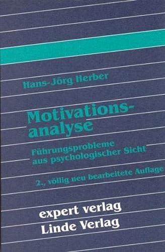9783816915560: Motivationsanalyse: Führungsprobleme aus psychologischer Sicht