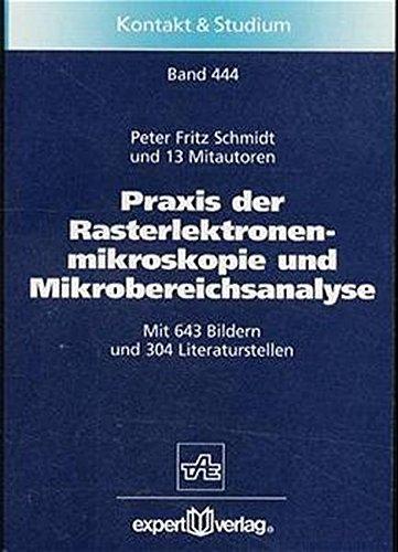 9783816915973: Praxis der Rasterelektronenmikroskopie und Mikrobereichsanalyse.