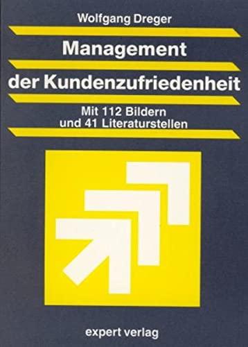 Management der Kundenzufriedenheit: Wolfgang Dreger