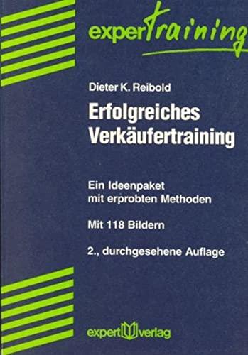 Erfolgreiches Verkäufertraining: Dieter K. Reibold