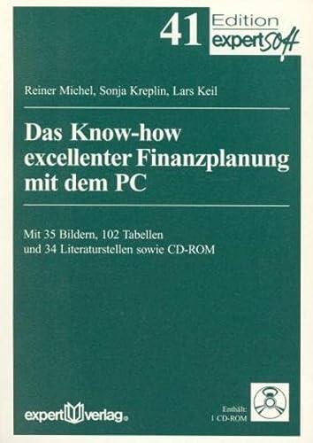 Das Know-how excellenter Finanzplanung mit PC: Reiner Michel