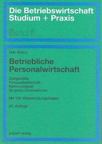 9783816918653: Betriebliche Personalwirtschaft. Zeitgemäße Personalwirtschaft - Notwendigkeit für jedes Unternehmen (Livre en allemand)