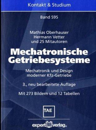9783816919520: Mechatronische Getriebesysteme. Mechatronik und Design moderner Kfz- Getriebe.