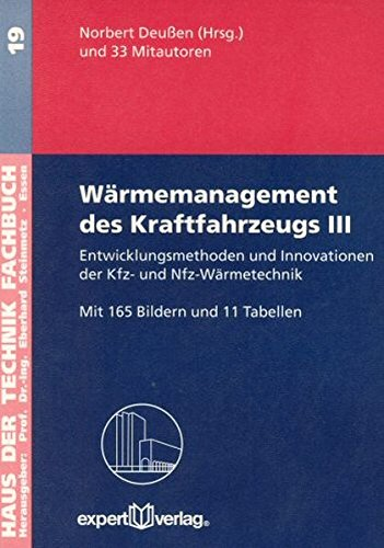 Wärmemanagement des Kraftfahrzeugs 3: Norbert Deu�en