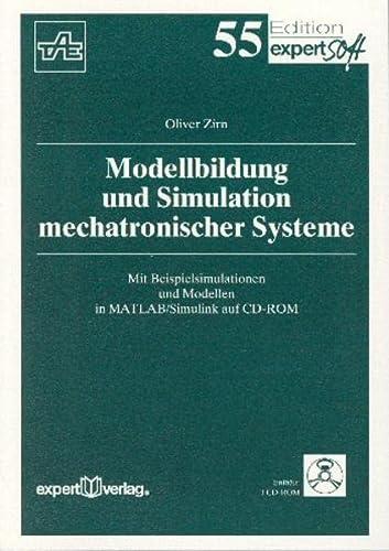9783816921080: Modellbildung und Simulation mechatronischer Systeme.
