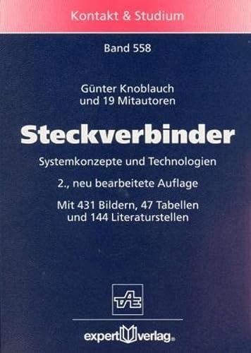 9783816921219: Steckverbinder. Systemkonzepte und Technologien.